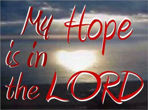 hope is in the lord.jpg